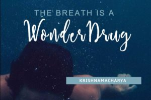 The Breath is a Wonder Drug