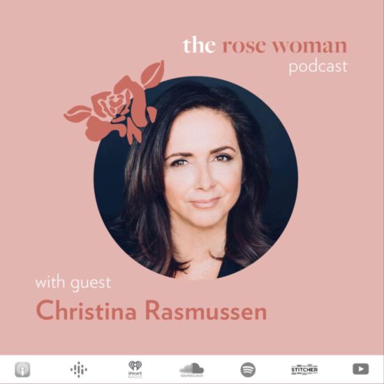 The Rose Woman Podcast Rasmussen