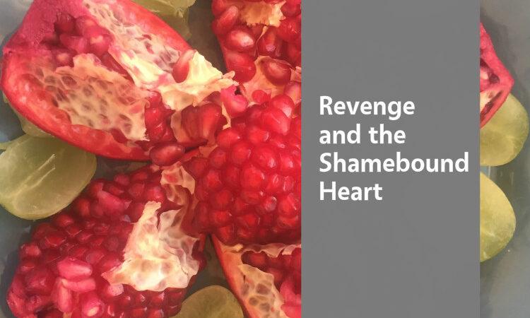 revenge and shame