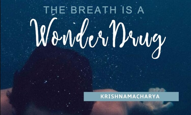 The Breath is a Wonder Drug