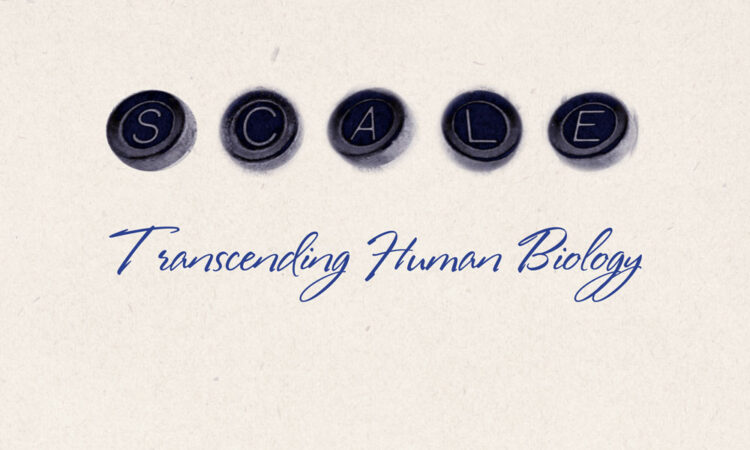 Scale: Transcending Human Biology Book Cover